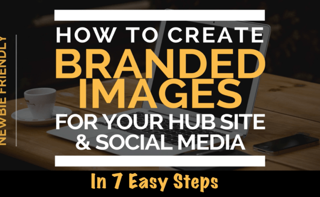 How To Create Branded Images