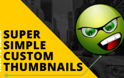 How To Make Super Simple Custom Thumbnails