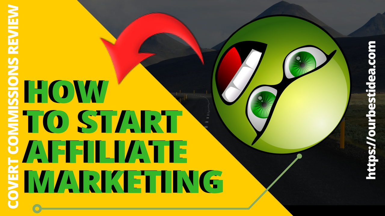 How To Start Affiliate Marketing _ Covert Commissions Review